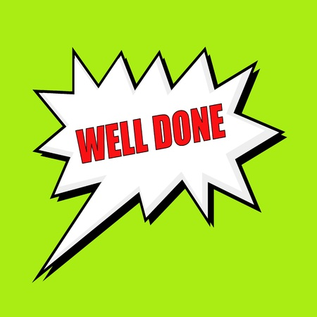 done: well done wording speech bubble Stock Photo