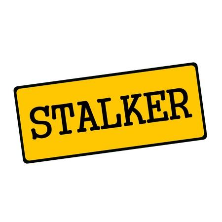 STALKER wording on rectangular signs
