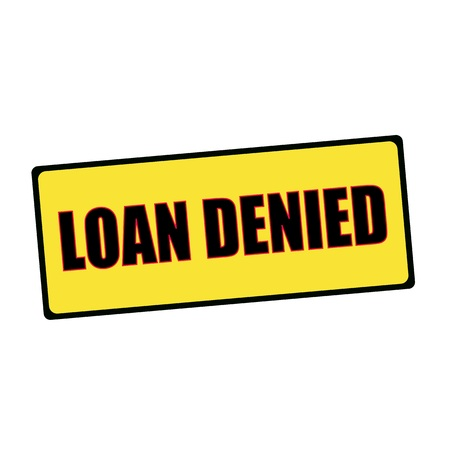 wording: loan denied wording on rectangular signs
