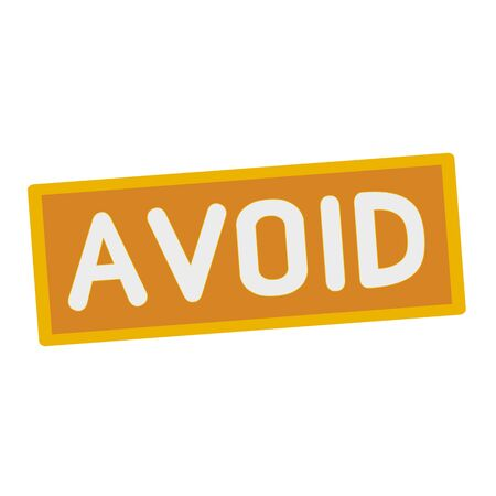 avoid: Avoid wording on rectangular signs