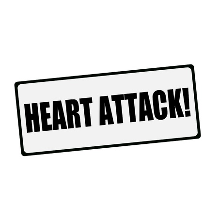 heart attack: Heart Attack wording on rectangular signs