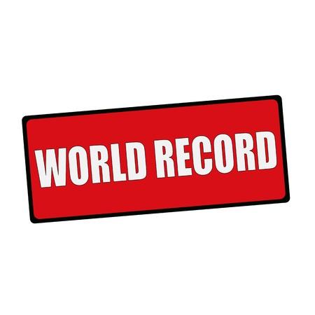 world record: WORLD RECORD wording on rectangular signs