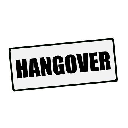 the hangover: Hangover wording on rectangular signs