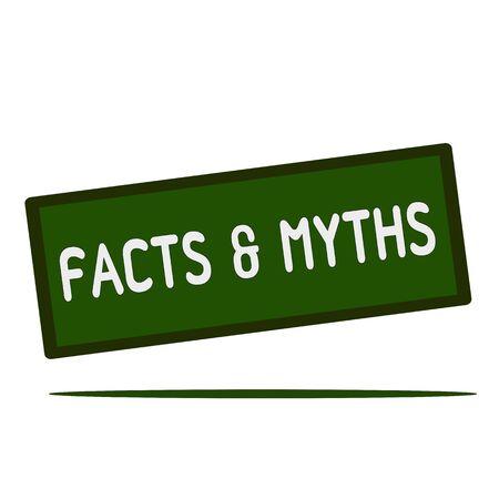 myths: FACTS & MYTHS wording on rectangular signs