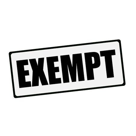 exempt: EXEMPT wording on rectangular signs