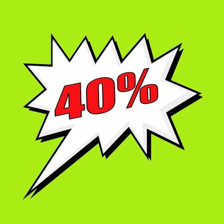 40: 40 percent wording speech bubble