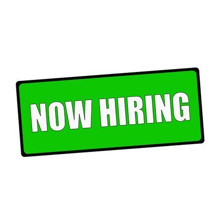 now hiring: Now Hiring wording on rectangular Green signs