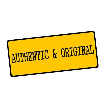 authentic: authentic and original wording on rectangular signs