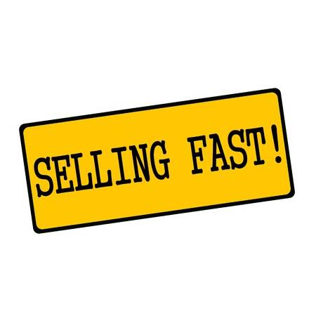 wording: selling fast wording on rectangular signs Stock Photo
