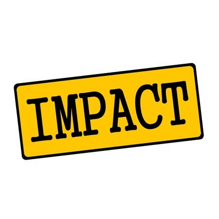 Impact wording on rectangular signs Stock Photo