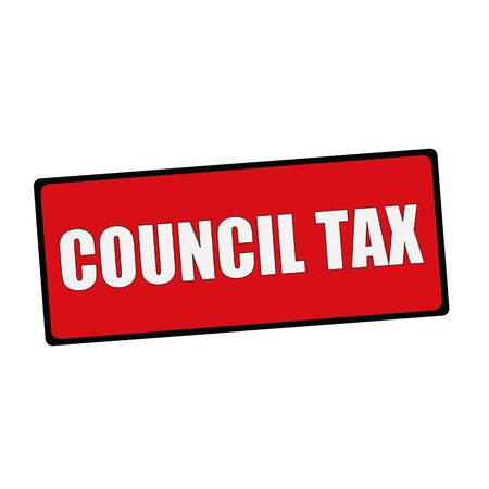 wording: COUNCIL TAX wording on rectangular signs