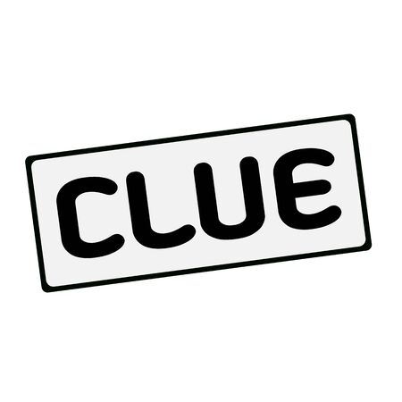 clue: Clue  wording on rectangular signs Stock Photo