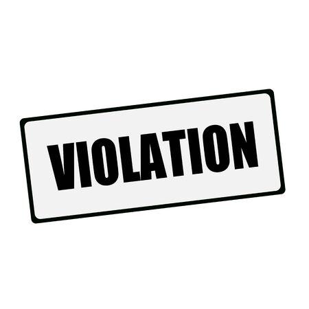 violation: redacción VIOLACIÓn en las señales rectangulares
