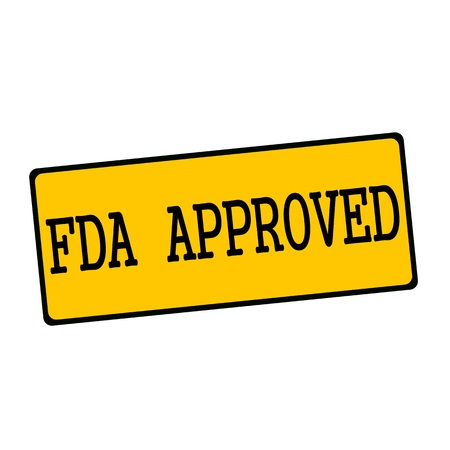 fda: FDA Approved  wording on rectangular signs