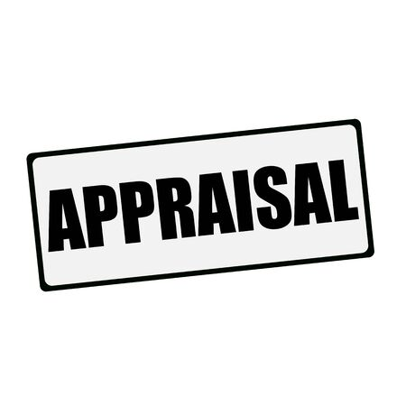 appraisal: APPRAISAL wording on rectangular signs Stock Photo