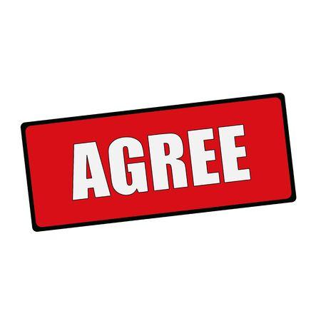 agree: Agree wording on rectangular signs