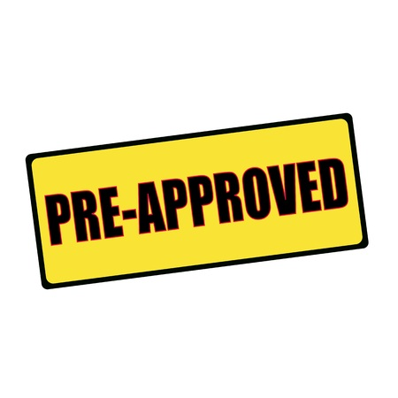pre approved: pre approved wording on rectangular signs Stock Photo