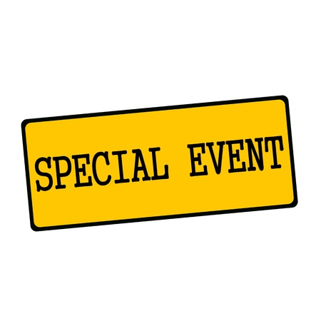 special event: SPECIAL EVENT wording on rectangular signs