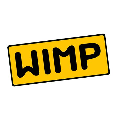 WIMP wording on rectangular signs Stock Photo