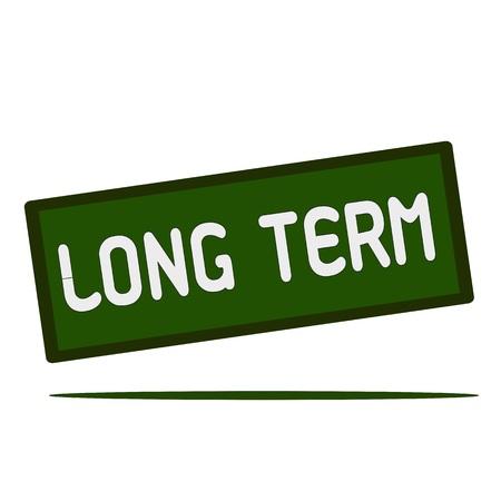 long term: Long Term wording on rectangular signs Stock Photo