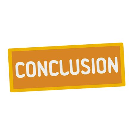 conclusion: conclusion wording on rectangular signs
