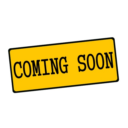 coming soon: coming soon wording on rectangular signs Stock Photo