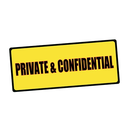 wording: private and confidential wording on rectangular signs Stock Photo