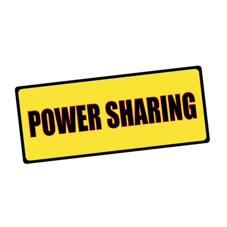 wording: POWER SHARING wording on rectangular signs Stock Photo