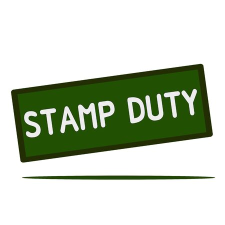 duty: stamp duty wording on rectangular signs Stock Photo