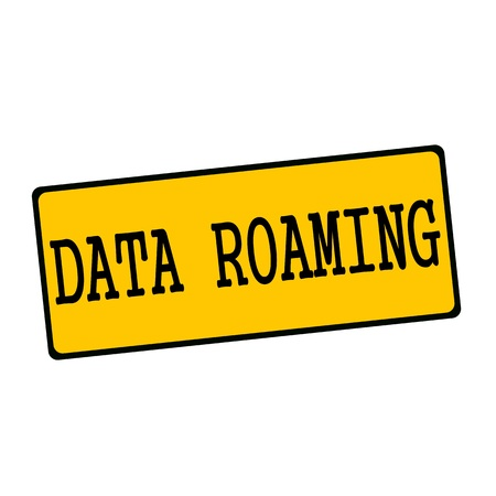 roaming: Data roaming wording on rectangular signs Stock Photo