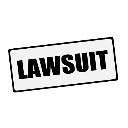 lawsuit: LAWSUIT wording on rectangular signs