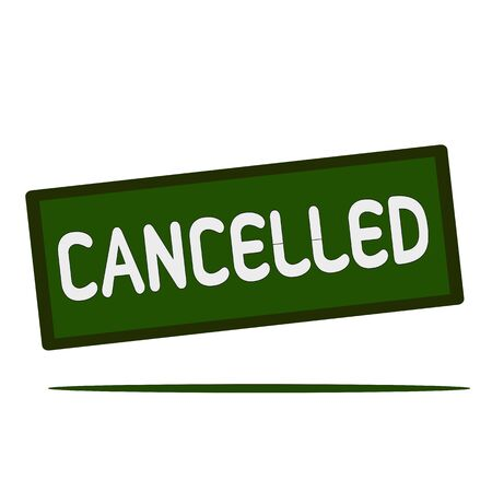 cancelled: Cancelled wording on rectangular signs
