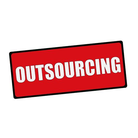 wording: OUTSOURCING wording on rectangular signs Stock Photo