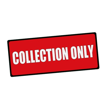 wording: COLLECTION ONLY wording on rectangular signs Stock Photo
