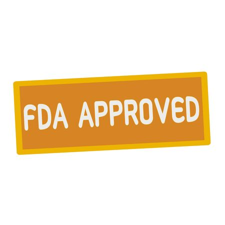 fda: FDA Approved wording on rectangular signs Stock Photo
