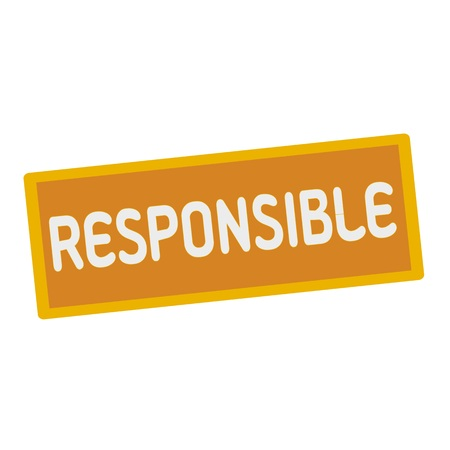 responsible: Responsible wording on rectangular signs Stock Photo