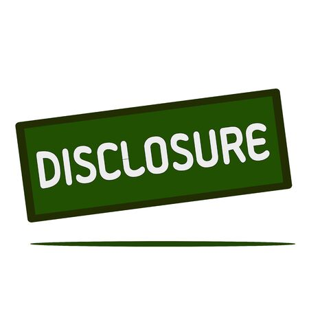 disclosure: disclosure wording on rectangular signs Stock Photo