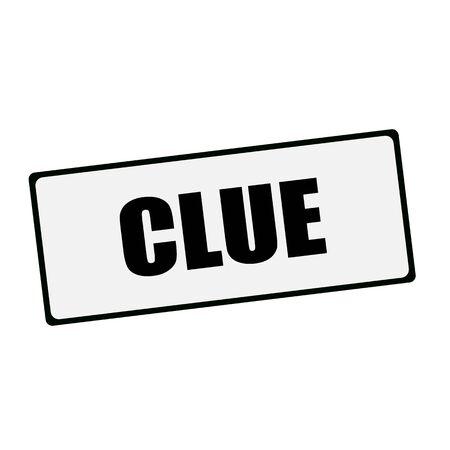 clue: Clue wording on rectangular signs