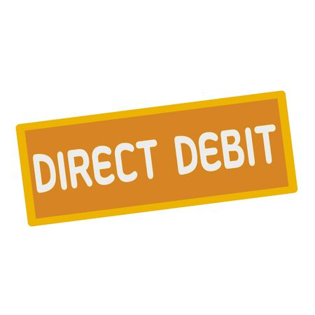 wording: direct debit wording on rectangular signs