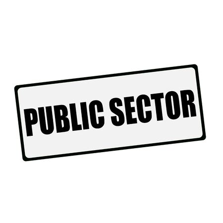 public sector: PUBLIC SECTOR wording on rectangular signs