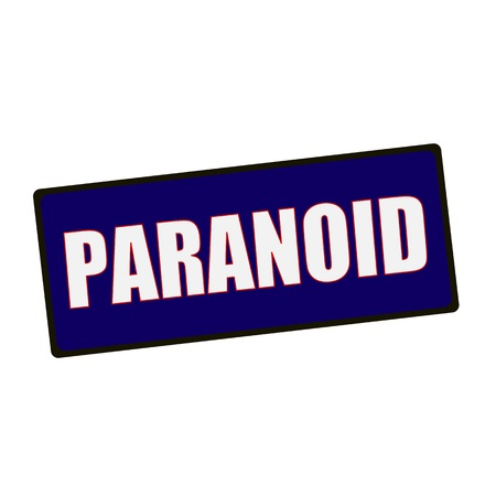 paranoid: PARANOID wording on rectangular Green signs