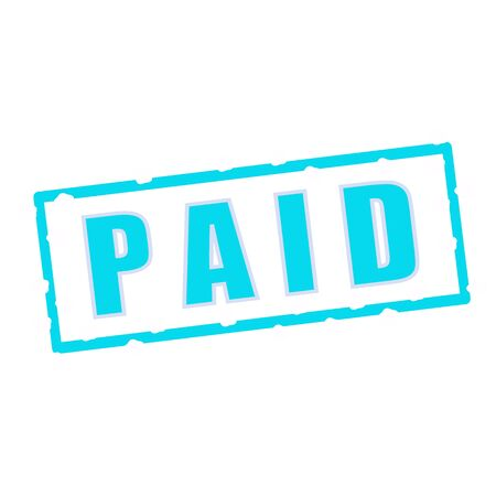 paid: Paid wording on chipped Blue rectangular signs