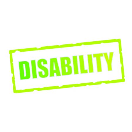 wording: DISABILITY wording on chipped green rectangular signs Stock Photo