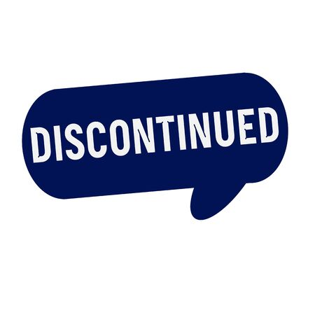 discontinued: Discontinued wording on Speech bubbles blue cylinder