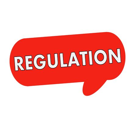 wording: regulation wording on Speech bubbles red cylinder Stock Photo