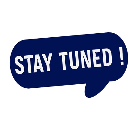 tuned: Stay tuned wording on Speech bubbles blue cylinder