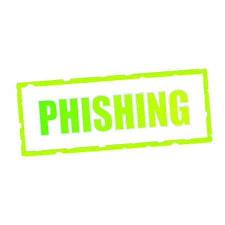 chipped: PHISHING wording on chipped green rectangular signs