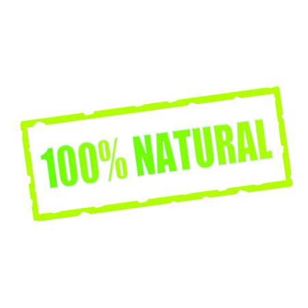 chipped: Natural 100% wording on chipped green rectangular signs