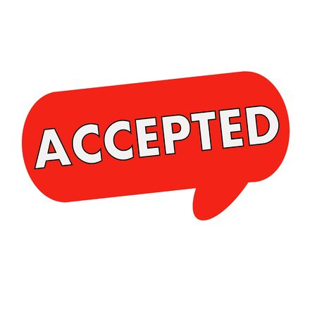 accepted: accepted wording on Speech bubbles red cylinder Stock Photo