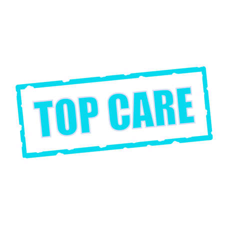 chipped: Top Care wording on chipped Blue rectangular signs Stock Photo